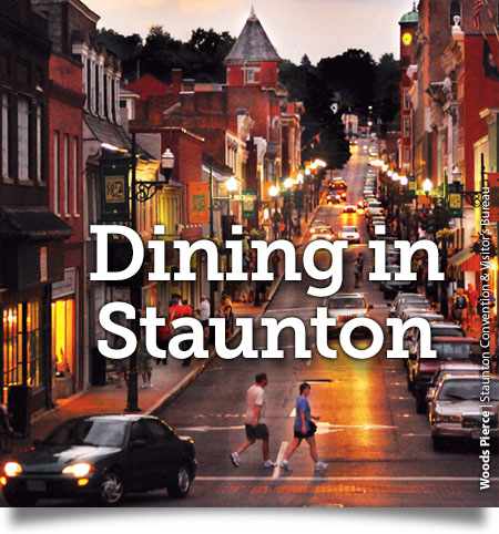 Dining in Staunton, Virginia