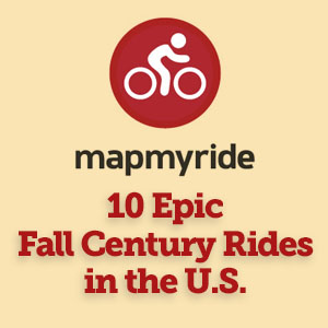 MapMyRide 10 Epic Fall Century Rides in the USA